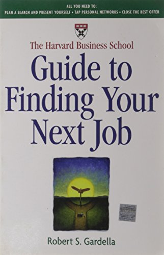 the-harvard-business-school-guide-to-finding-your-next-job