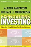 Rappaport, Alfred: Expectations Investing: Reading Stock Prices for Better Returns