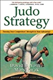 David B. Yoffie: Judo Strategy: Turning Your Competitors' Strength to Your Advantage