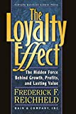 Teal, Thomas: The Loyalty Effect: The Hidden Force Behind Growth, Profits, and Lasting Value