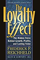 The Loyalty Effect: The Hidden Force Behind&hellip;