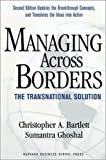 Ghoshal, Sumantra: Managing Across Borders: The Transnational Solution