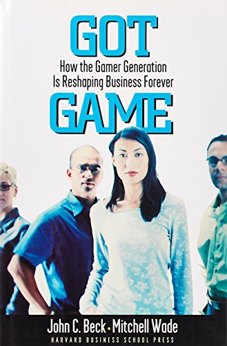 got-game-how-the-gamer-generation-is-reshaping-business-forever