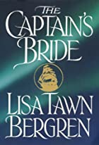 The Captain's Bride by Lisa Tawn Bergren