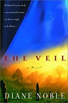 The Veil by Diane Noble
