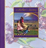 Dillow, Linda: A Mother's Journey