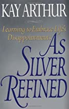 As Silver Refined: Learning to Embrace…