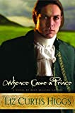 Higgs, Liz Curtis: Whence Came A Prince