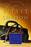 Hunt, Angela Elwell: The Velvet Shadow