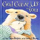 God Gave Us You by Lisa Tawn Bergren