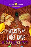 Freeman, Becky: Secrets of Thief Cave (Camp Wanna Bannana)