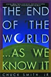 Smith, Chuck, Jr.: The End of the World... As We Know It: Clear Direction for Bold and Innovative Ministry in a Postmodern World