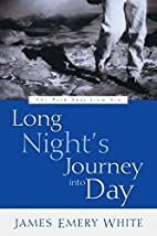Long Night's Journey into Day: The Path Away…