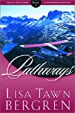 Bergren, Lisa Tawn: Pathways