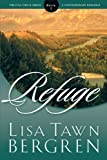 Lisa Tawn Bergren: Refuge (Full Circle Series #1)