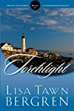 Lisa Tawn Bergren: Torchlight (Full Circle Series #2)