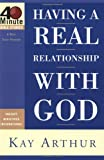 Arthur, Kay: Having a Real Relationship With God