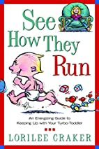 See How They Run: An Energizing Guide to…