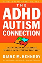 The ADHD-Autism Connection: A Step Toward…