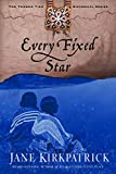 Kirkpatrick, Jane: Every Fixed Star (Tender Ties Historical Series #2)