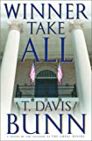 Bunn, T. Davis: Winner Take All (Marcus Glenwood Series #3)