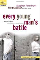 Every Young Man's Battle: Strategies for…