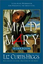 Unveiling Mary Magdalene Workbook by Liz…