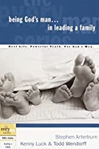 Being God's Man in Leading a Family (Every…