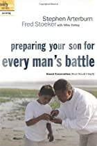 Preparing Your Son for Every Man's Battle:…