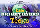 H. Curtis McDaniel: Life Brighteners for Teens: 90 Notes to Touch Your Child's Heart