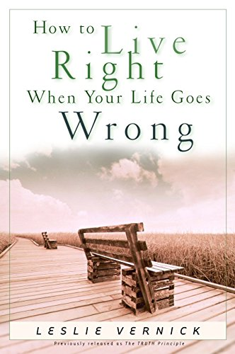 how-to-live-right-when-your-life-goes-wrong-indispensable-guides-for-godly-living