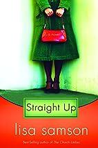Straight Up by Lisa Samson