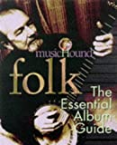 Mansfield, Brian: Musichound Folk: The Essential Album Guide