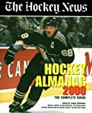 Hollander, Zander: Hockey Almanac 2000: The Complete Guide
