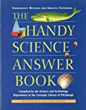 Bobick, James E.: The Handy Science Answer Book: Revised & Expanded