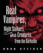 Real Vampires, Night Stalkers and Creatures…