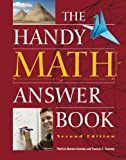 Barnes-Svarney, Patricia: The Handy Math Answer Book (The Handy Answer Book Series)