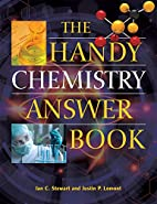 The Handy Chemistry Answer Book by Justin P.…