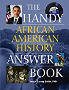Handy African American History Answer Book…