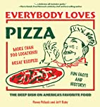 Everybody Loves Pizza: The Deep Dish on…