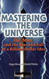 Wecker, David: Mastering The Universe: He-man And The Rise And Fall Of A Billion-dollar Idea