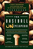 Kun, Michael: The Baseball Uncyclopedia: A Highly Opinionated, Myth-Busting Guide to the Great American Game
