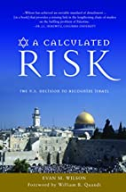 A Calculated Risk: The U.S. Decision to…