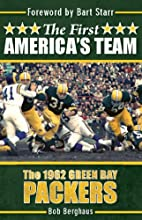The First America's Team: The 1962…