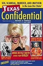 Texas Confidential: Sex, Scandal, Murder,…