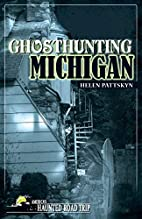 Ghosthunting Michigan (America's…