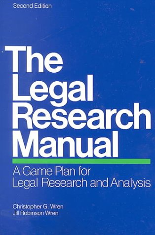 the-legal-research-manual-a-game-plan-for-legal-research-and-analysis