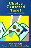 Fairfield, Gail: Choice Centered Tarot