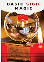 Basic Sigil Magic by Phillip Cooper