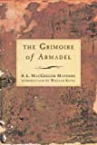 Mathers, S. L. Macgregor: The Grimoire of Armadel